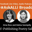 Poetry Book Marketing Part 2—Developing Your Action Plan: Self-Publishing Poetry With Orna Ross And Dalma Szentpály