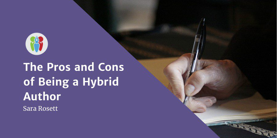The Pros And Cons Of Being A Hybrid Author