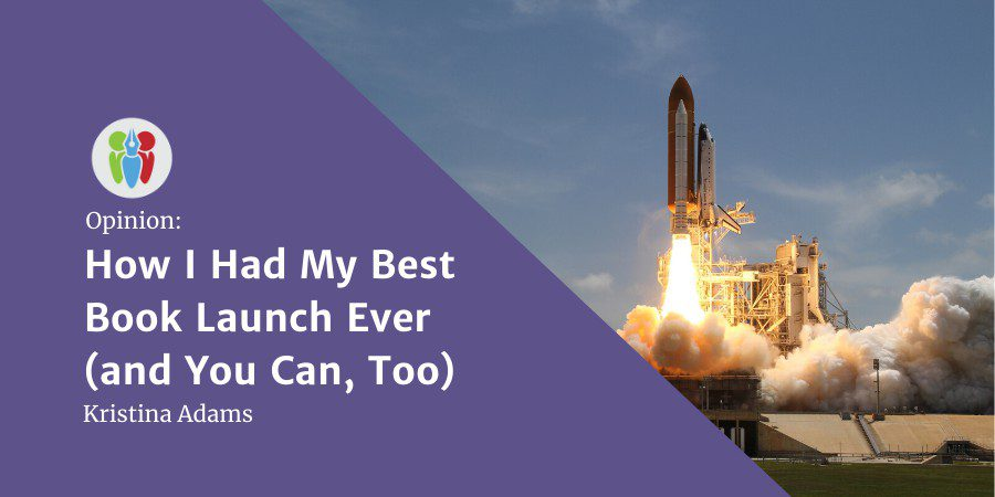 How I Had My Best Book Launch Ever (and You Can, Too)
