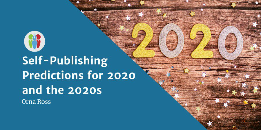 Self-Publishing Predictions For 2020 And The 2020s