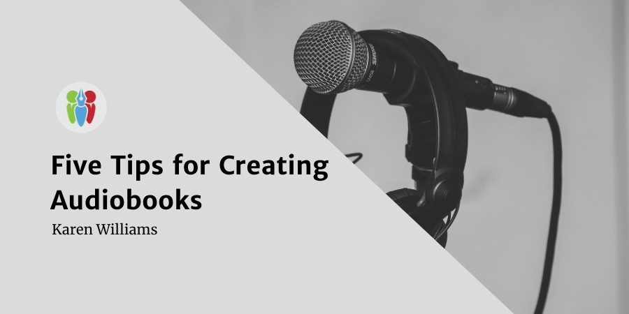 Five Tips For Creating Audiobooks