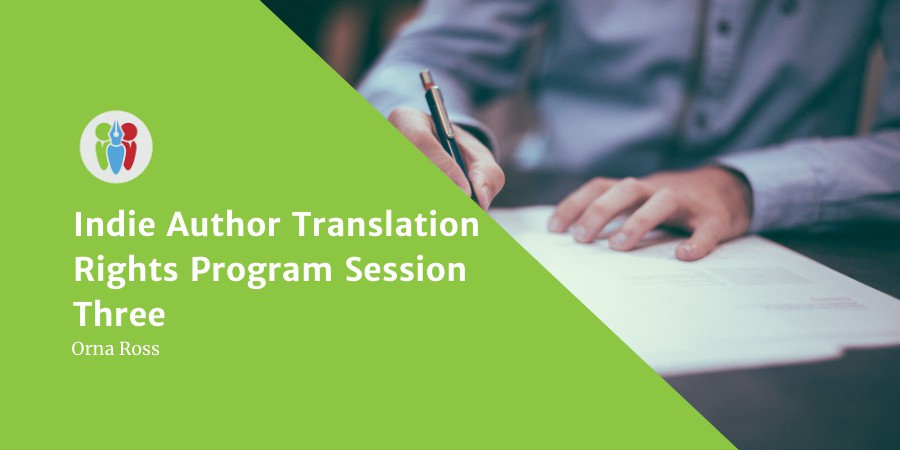 Indie Author Translation Rights Program Session Three