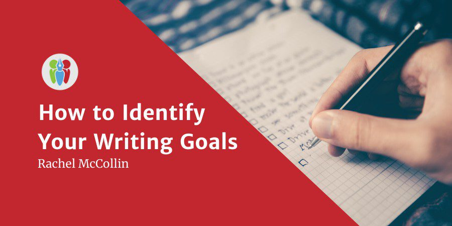 How To Identify Your Writing Goals