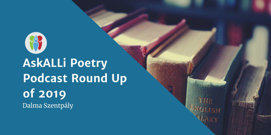 AskALLi Poetry Podcast Round Up Of 2019