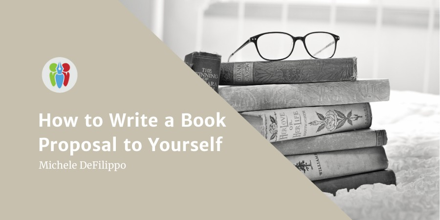 How To Write A Book Proposal To Yourself