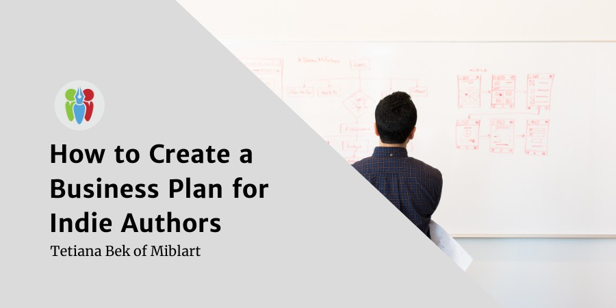 How To Create A Business Plan For Your Indie Author Business