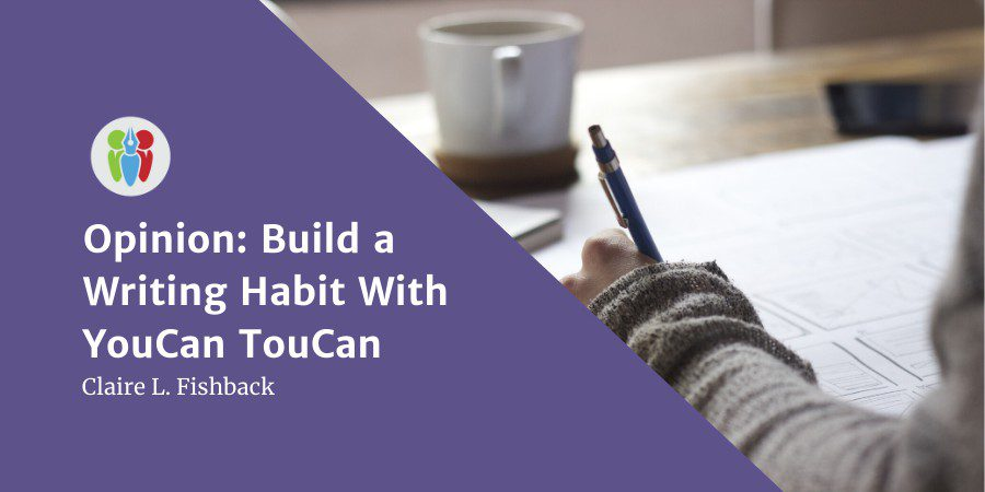Opinion: Build A Writing Habit With YouCan TouCan