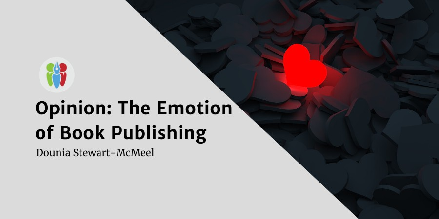 Opinion: The Emotion Of Book Publishing