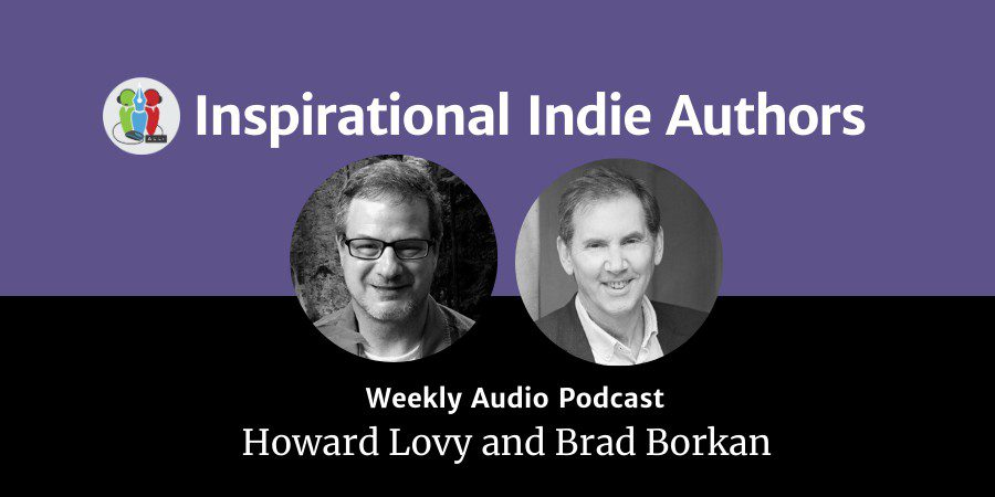 Interview With Brad Borkan About 'When Your Life Depends On It': Inspirational Indie Authors Podcast