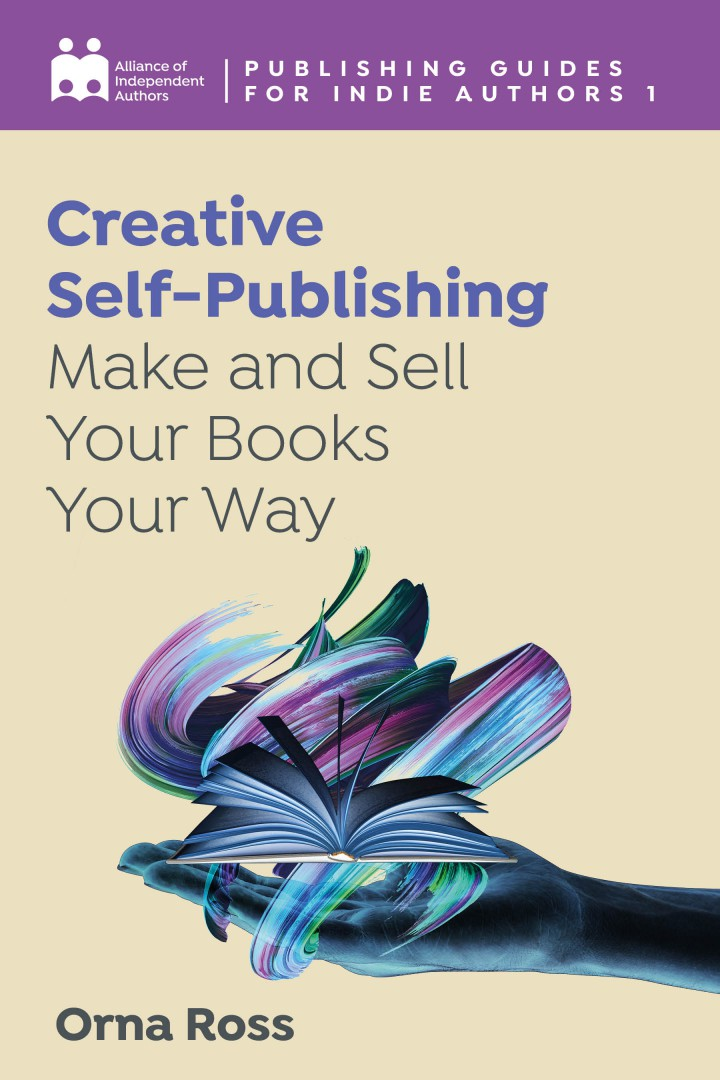 Creative Self-Publishing: Make And Sell Your Books Your Way