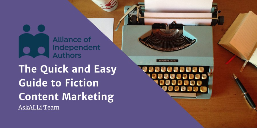 The Quick And Easy Guide To Fiction Content Marketing