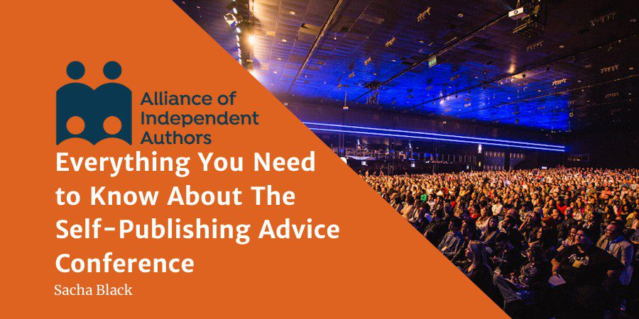 Everything You Need To Know About The Self-Publishing Advice Conference