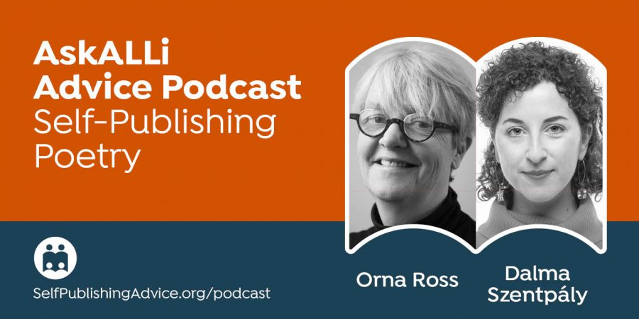 How To Work With A Poetry Editor With Orna Ross And Dalma Szentpály: Self-Publishing Poetry Podcast