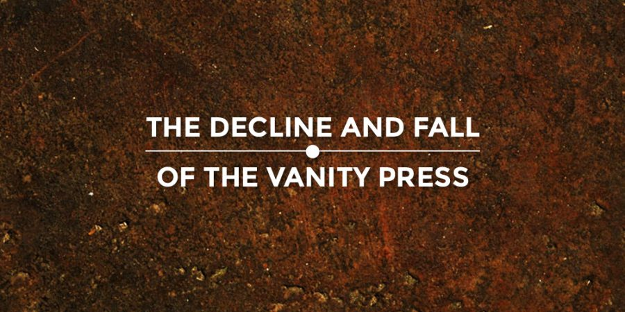 Cover Image, Decline And Fall Of The Vanity Press