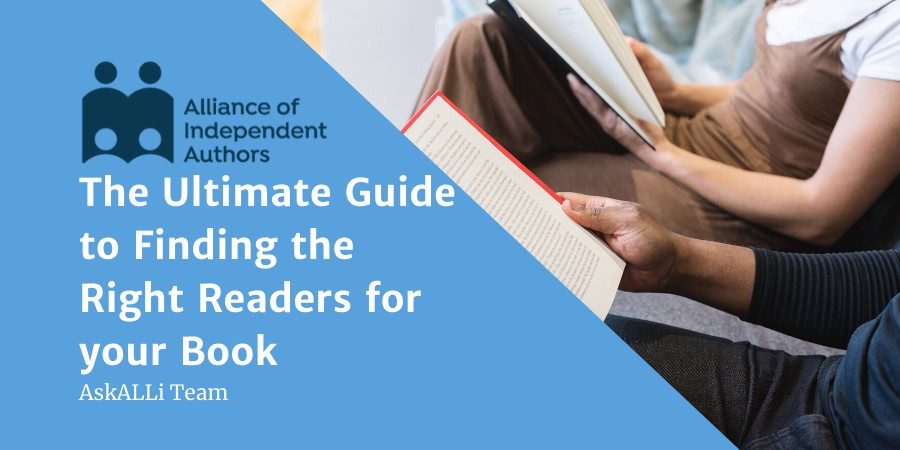 The Ultimate Guide To Finding The Right Readers For Your Book