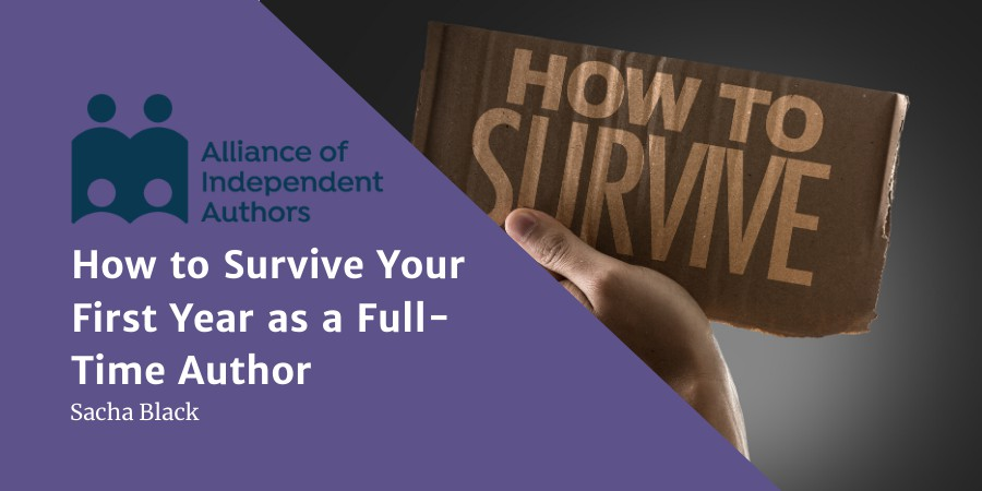 How To Survive Your First Year As A Full-Time Author