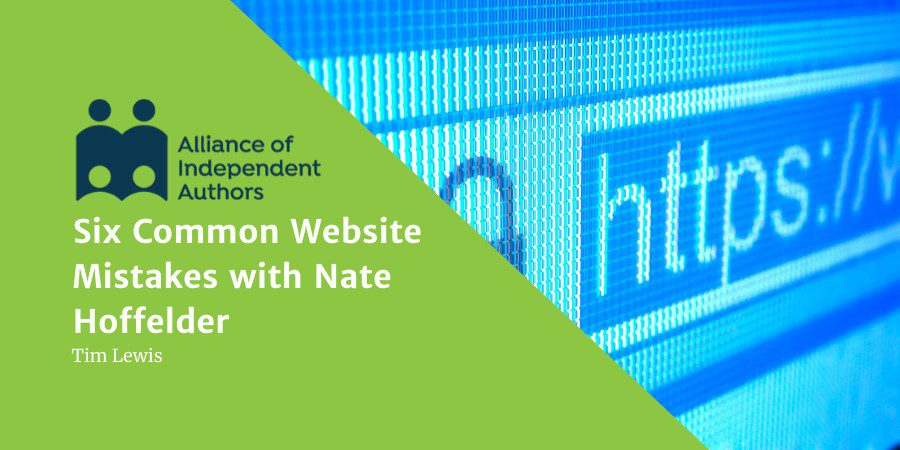 Six Common Website Mistakes With Nate Hoffelder