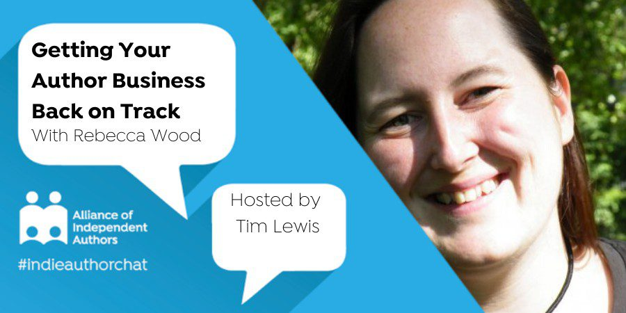 Getting Your Author Business Back On Track With Rebecca Wood