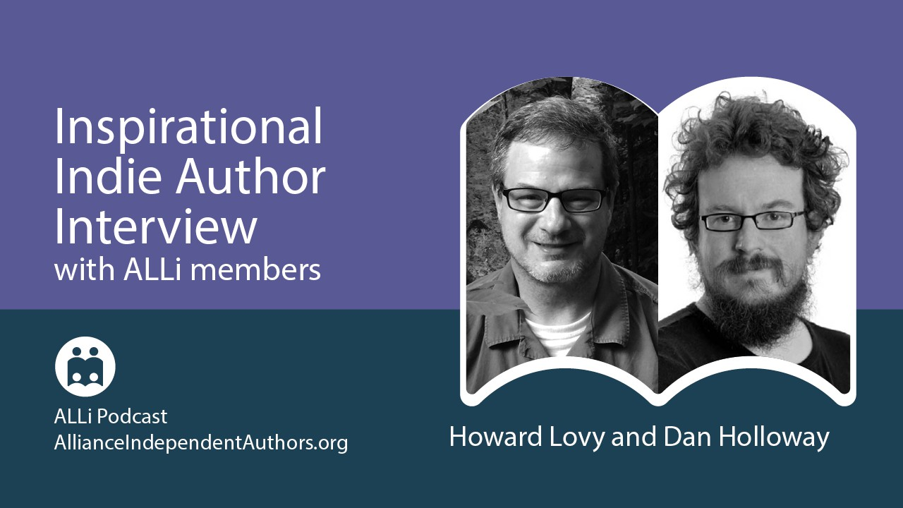 Interview With Dan Holloway — A Colorful Mind Makes Creative Connections: Inspirational Indie Authors Podcast