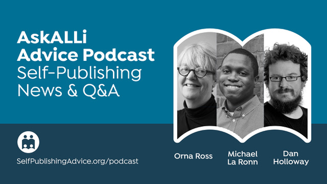 What Are The Industry Standards For Paperback Books? Other Questions Answered By Orna Ross And Michael La Ronn; Plus, News With Dan Holloway: Member Q&A & Self-Publishing News Podcast