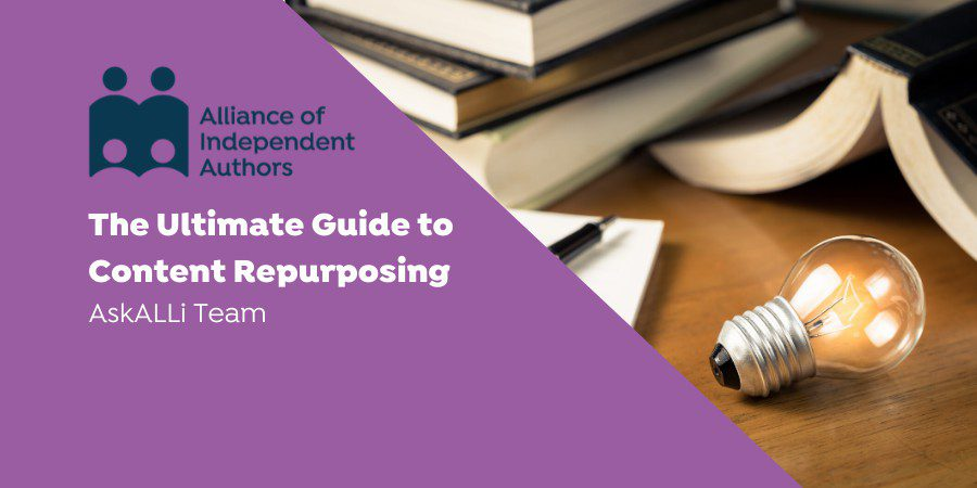 The Ultimate Guide To Content Repurposing
