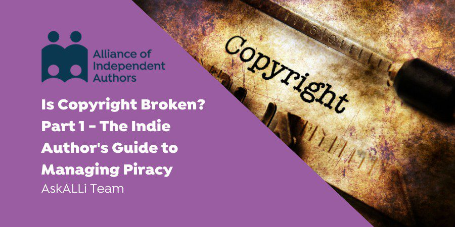 The Indie Author's Guide To Managing Piracy
