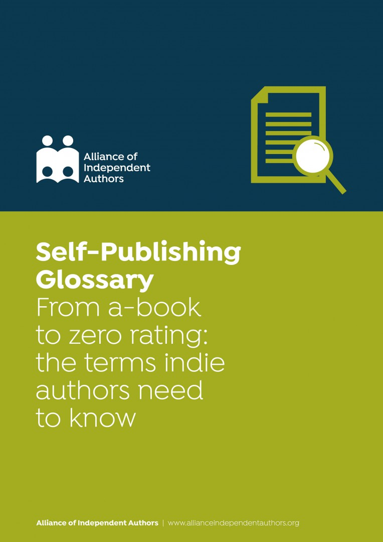 Self-Publishing Glossary: From A-book To Zero Rating: The Terms Indie Authors Need To Know