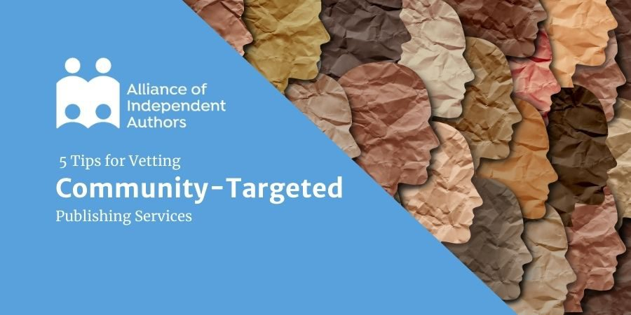 5 Important Tips For Vetting Community-Specific Publishers