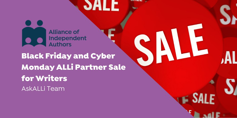 Black Friday And Cyber Monday ALLi Partner Sale For Writers