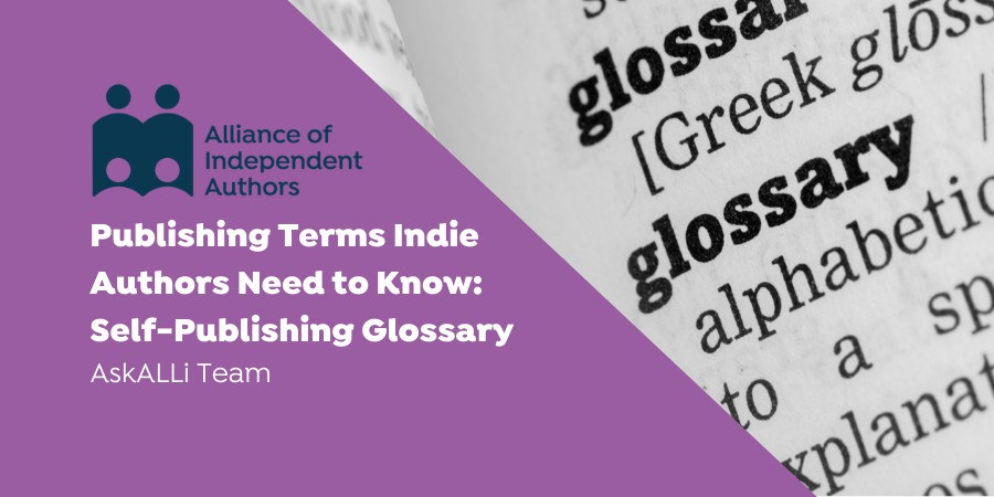 Publishing Terms Indie Authors Need To Know: Self-Publishing Glossary Dictionary Image