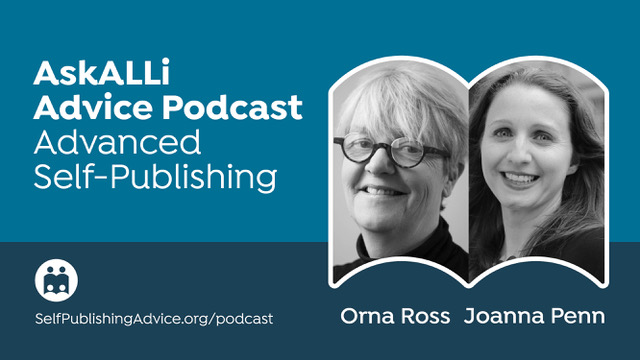 How To Ensure A Creative Flow Of Ideas : Advanced Self-Publishing Podcast With Orna Ross And Joanna Penn: