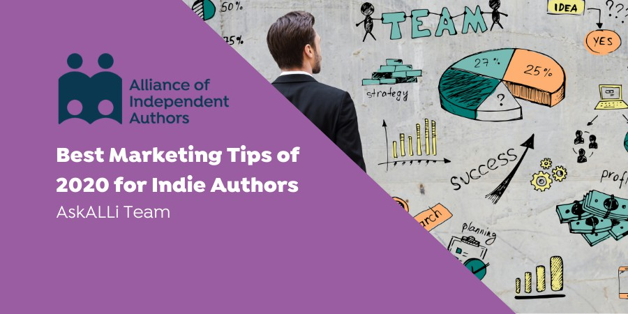 Best Marketing Tips Of 2020 For Indie Authors