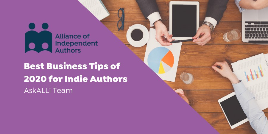 Best Business Tips Of 2020 For Indie Authors