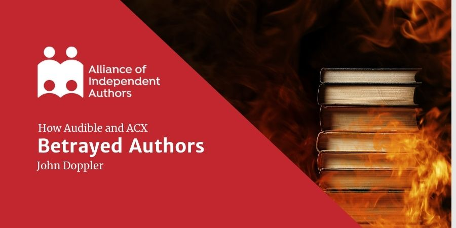 ALLi Watchdog Report: How Audible And ACX Betrayed Authors