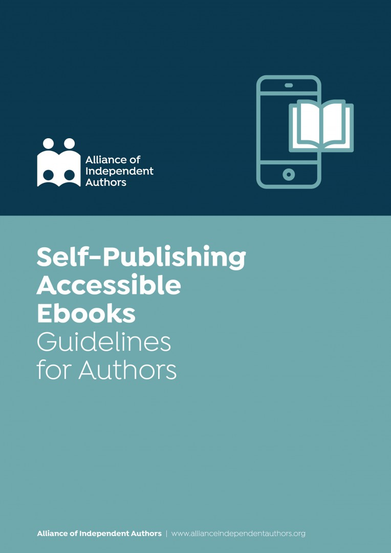 Self-Publishing Accessible Ebooks: Guidelines For Authors