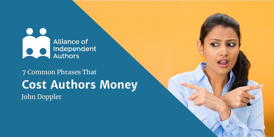 7 Common Phrases That Cost Authors Money