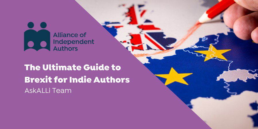 The Ultimate Guide To Brexit For Indie Authors