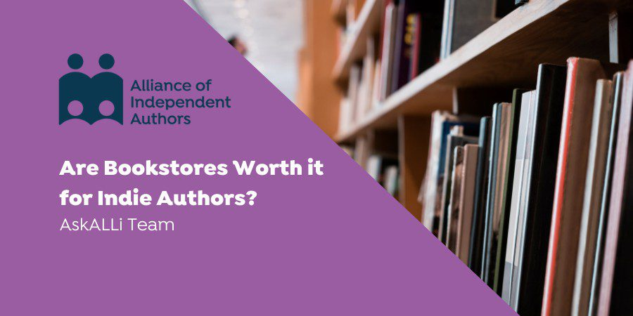 Are Bookstores Worth It For Indie Authors?