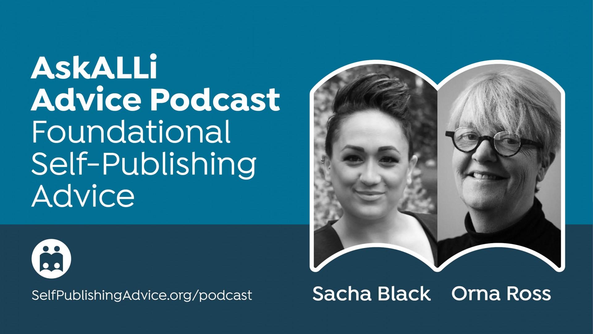 Nine Characteristics Of A Successful Self-Publishing Mindset, With Sacha Black And Orna Ross: Foundational Self-Publishing Podcast