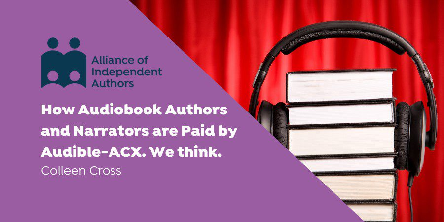 How Audiobook Authors And Narrators Are Paid By Audible-ACX. We Think.