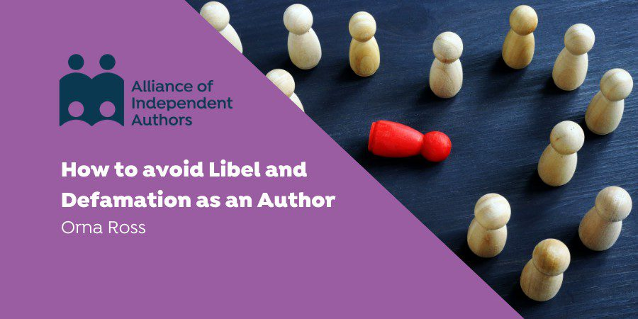 How To Avoid Libel And Defamation As An Author