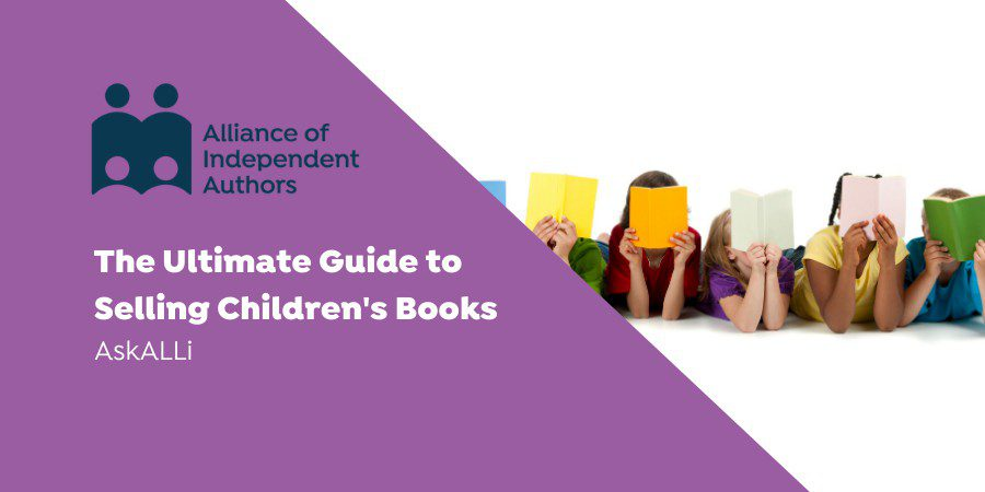 The Ultimate Guide To Selling Children's Books
