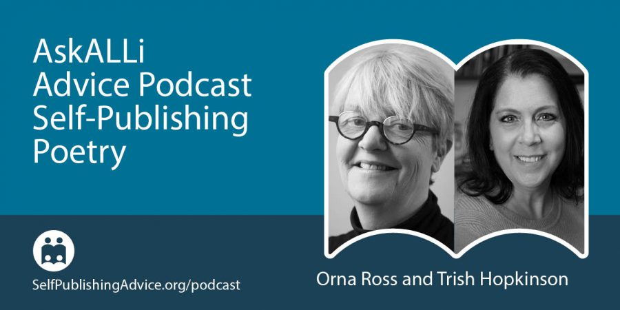 The Art And Craft Of Self-Publishing Poetry Books, With Orna Ross And Trish Hopkinson — Self-Publishing Poetry Podcast