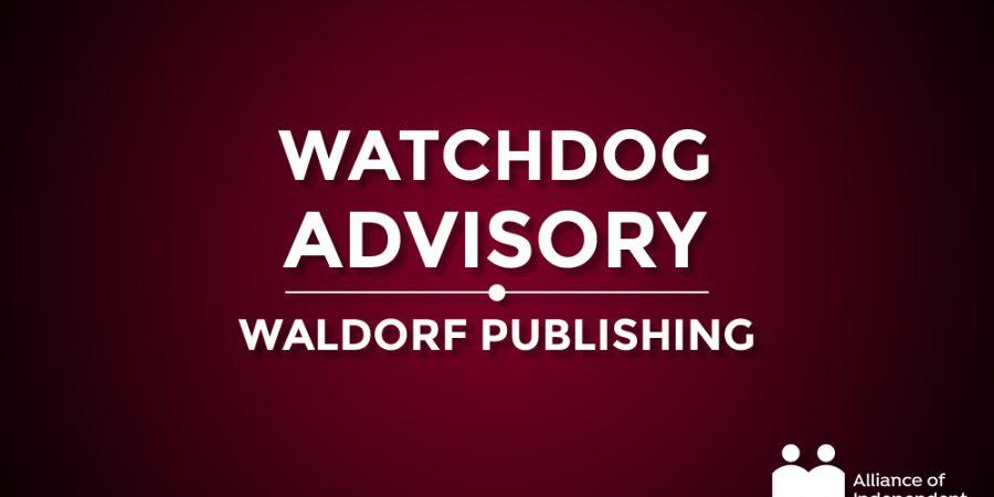 Waldorf Publishing: A Watchdog Advisory