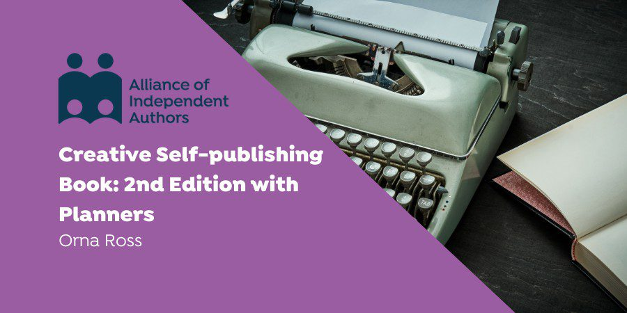 Creative Self-publishing Book: 2nd Edition With Planners