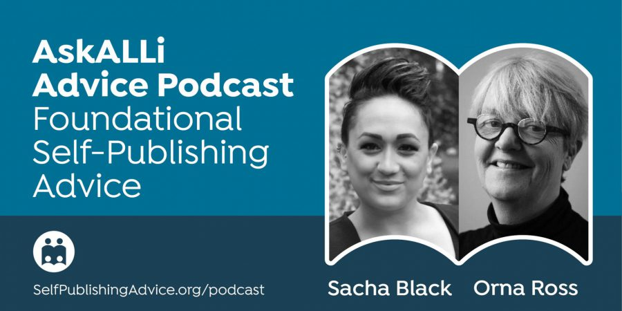 How To Launch A Self-Published Book, With Sacha Black And Orna Ross: Foundational Self-Publishing Podcast