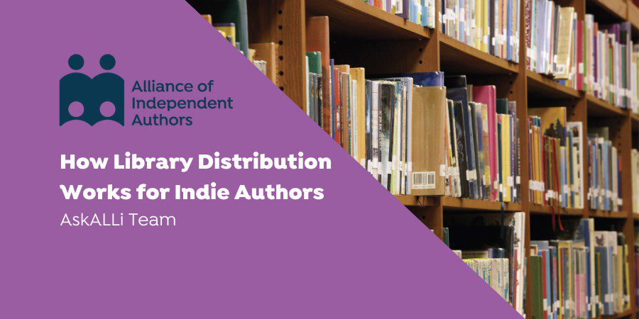 How Library Distribution Works For Indie Authors