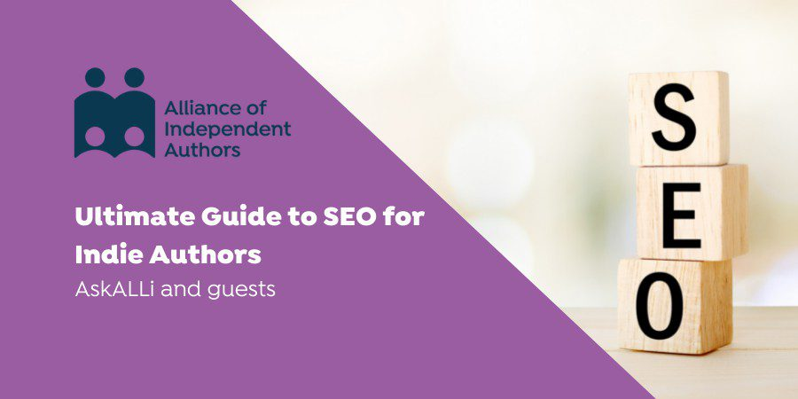 The Ultimate Guide To SEO And Findability For Indie Authors