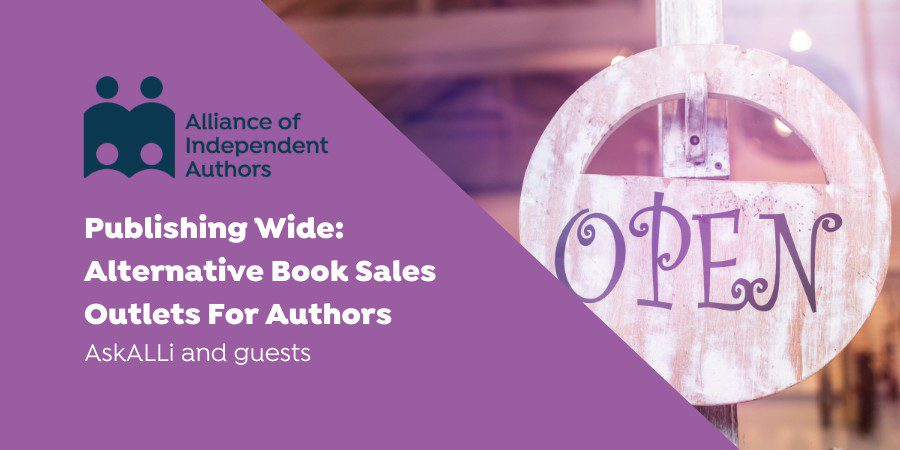 Publishing Wide: Alternative Book Sales Outlets For Authors