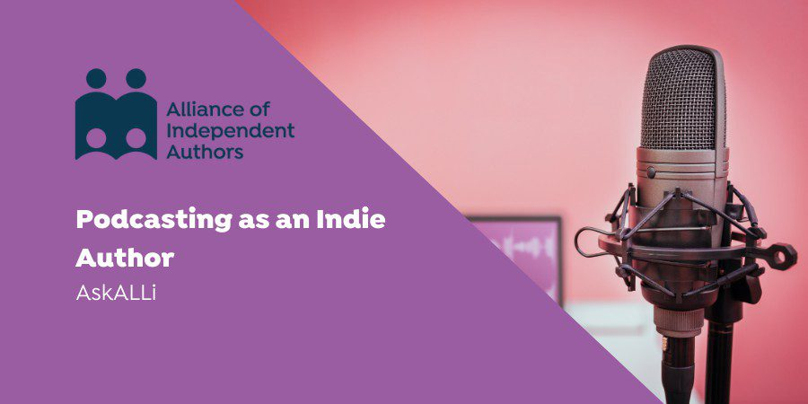 Podcasting As An Indie Author